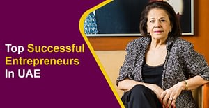 Top Successful Entrepreneurs In UAE