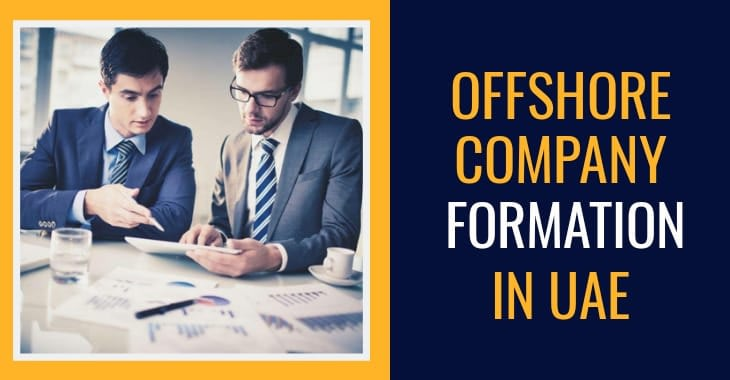 Offshore Company Formation In UAE