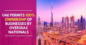 UAE Permits 100% Ownership Of Businesses By Overseas Nationals