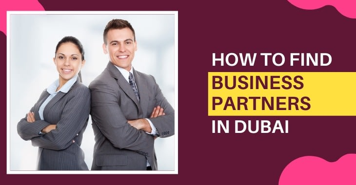 How To Find Business Partners In Dubai