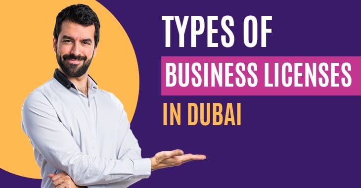 Types Of Business Licenses In Dubai