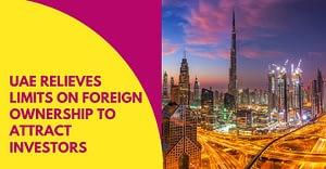 UAE Relieves Limits On Foreign Ownership To Attract Investors