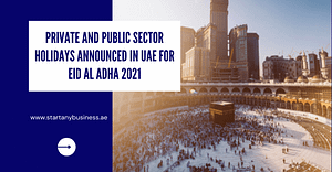 Private and public sector holidays announced in UAE for Eid Al Adha 2021