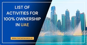 List of Activities For 100% Ownership in UAE