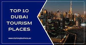Top 10 Dubai Tourism Places