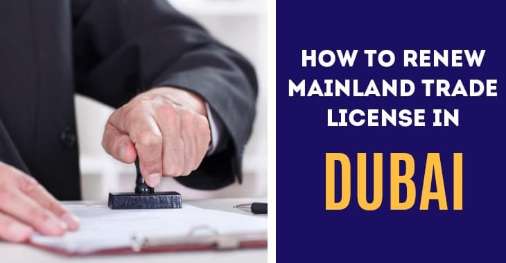 How To Renew Mainland Trade License In Dubai