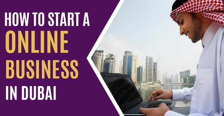 How To Start A Online Business In Dubai