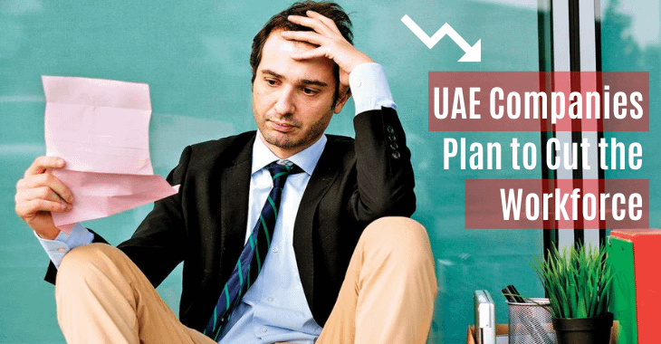 UAE Companies Plan To Cut Workforce