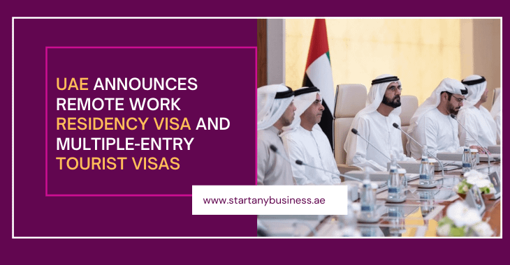UAE Announces Remote Work Residency Visa And Multiple-Entry Tourist Visas