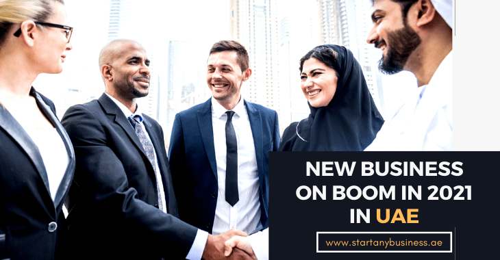 New Business On Boom In 2021 In UAE