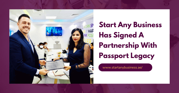 Start Any Business Has Signed A Partnership With Passport Legacy