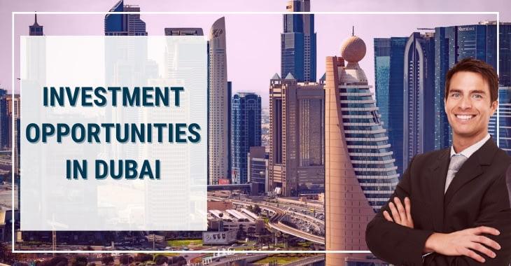 Investment Opportunities in Dubai