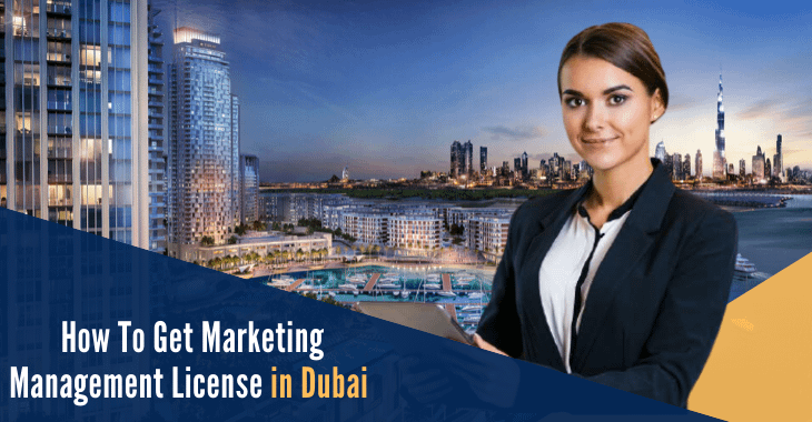How To Get marketing management license in Dubai