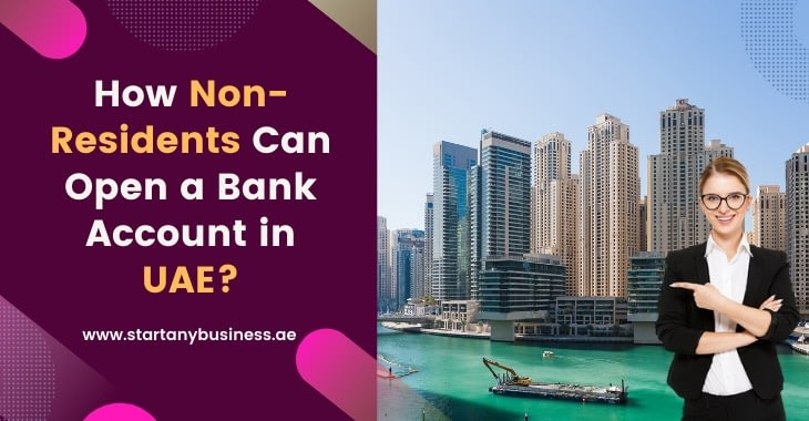 How Non-Residents Can Open a Bank Account in UAE?