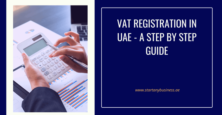 VAT Registration In UAE – A Step by Step Guide