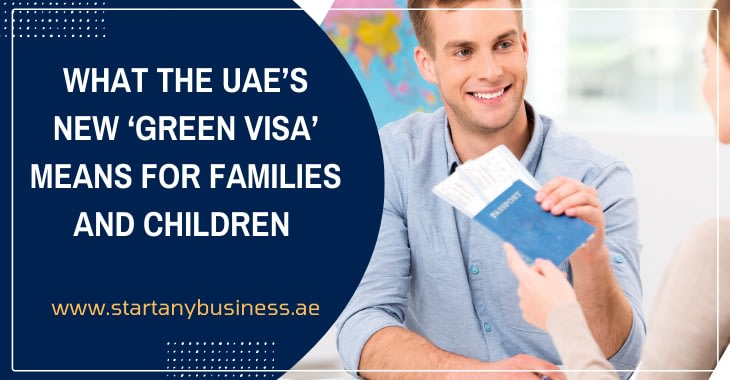 What the UAE's New Green Visa Means for Families and Children