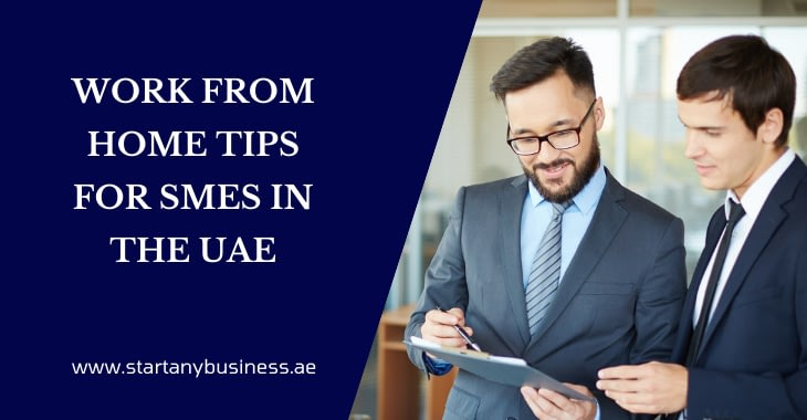 Work From Home Tips for SMEs in the UAE